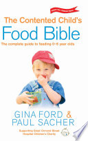 The Contented Child S Food Bible