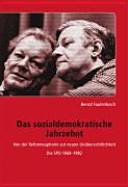 Das sozialdemokratische Jahrzehnt
