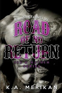 Road of No Return  Gay Biker MC Erotic Romance Novel