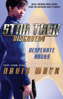 Star Trek: Discovery: Desperate Hours : cbs all access aboard the starship shenzhou,...