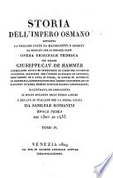 Storia dell Impero Osmano  Opera originale tedesca del Sig  Giuseppe Cav  De Hammer ecc  ecc  Prima traduzione italiana