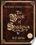 The Book Of Shadows : both a book of spells...