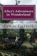 Alice s Adventures in Wonderland Lewis Carroll