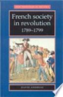 French Society in Revolution  1789 1799