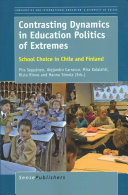 Contrasting Dynamics in Education Politics of Extremes