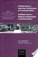 Movilidad interna y migraciones intraeuropeas en la península Ibérica
