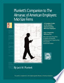 Plunkett s Companion to the Almanac of American Employers 2009