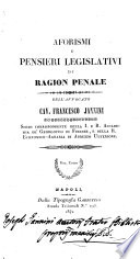 Aforismi e pensieri legislativi di ragion penale