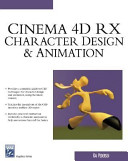Cinema 4D R9 Character Design and Animation