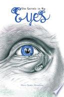 The Secrets in My Eyes