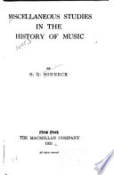 Miscellaneous Studies in the History of Music