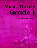 Grade One Music Theory