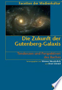 Die Zukunft der Gutenberg-Galaxis