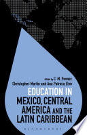 Education in Mexico  Central America and the Latin Caribbean