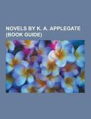 Novels by K  A  Applegate