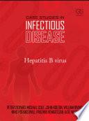 Case Studies in Infectious Disease  Hepatitis B Virus