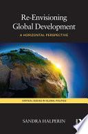 Re Envisioning Global Development