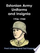 Estonian Army Uniforms and Insignia, 1936-1944