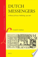 Dutch Messengers A History Of Science Publishing 1930 1980 book