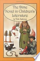 The Dime Novel in ChildrenÕs Literature Objectionable Language Like Swell And Golly
