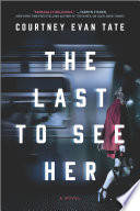 The Last to See Her Book PDF