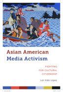 Asian American Media Activism