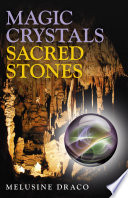 Magic Crystals  Sacred Stones