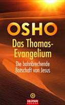 Das Thomas Evangelium