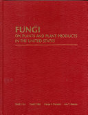 Fungi On Plants And Plant Products In The United States