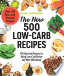 The New 500 Low Carb Recipes