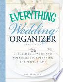 The Everything Wedding Organizer  3rd Edition
