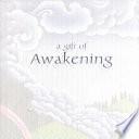 A Gift of Awakening