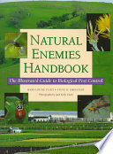 Natural Enemies Handbook Identification And Biology Of Beneficial Organisms