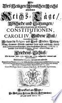 Aller Des Heiligen Römischen Reichs gehaltenen Reichs-Täge, Abschiede und Satzungen