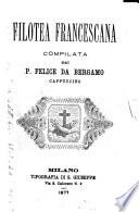 Filotea francescana compilata da p  Felice da Bergamo