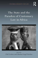 The State and the Paradox Onf Customary Law in Africa