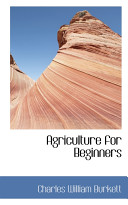 Agriculture For Beginners