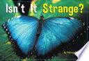 Isn t It Strange