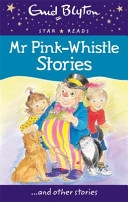 Mr Pink Whistle Stories