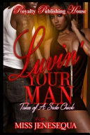 Luvin Your Man
