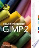Praxisworkshop GIMP 2