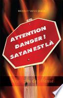 Attention danger   Satan est l