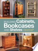 Building Cabinets, Bookcases & Shelves