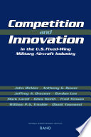 Competition And Innovation In The U S Fixed Wing Military Aircraft Industry
