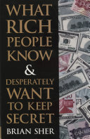 download ebook what rich people know & desperately want to keep secret pdf epub