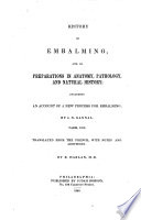 History of Embalming  and of Preparations in Anatomy  Pathology  and Natural History