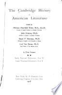 The Cambridge History of American Literature  Early national literature  pt  II  Later national literature  pt  I
