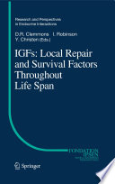 IGFs Local Repair and Survival Factors Throughout Life Span