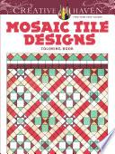Creative Haven Mosaic Tile Designs Coloring Book