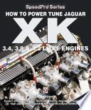 How to Power Tune Jaguar XK 3 4  3 8   4 2 Litre Engines